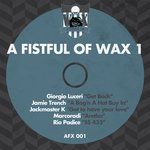 A Fistful Of Wax Vol 1