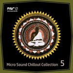 Micro Sound Chillout Collection Vol 5