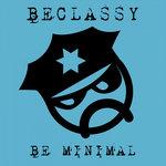 Be Minimal