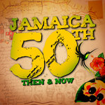 Jamaica 50th/Then And Now