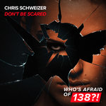 Don't Be Scared (Extended Mix)