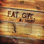 Fat Girl (Remixes)