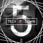 Tech It Down! Vol 5