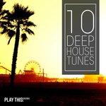 10 Deep House Tunes