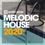 Melodic House Summer '20