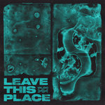 Leave This Place (Pro Mix)