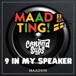 9 In My Speaker