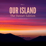 Our Island (The Sunset Edition) Vol 3