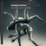 Dance Rocks - Music For Night Party Celebration