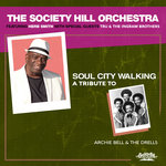 Soul City Walking/A Tribute To Archie Bell & The Drells