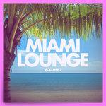 Miami Lounge Vol 2