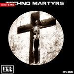Techno Martyrs