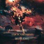 The Punishment (Deetox Remix Extended Mix)