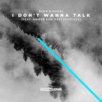 I Don't Wanna Talk (Remixes)