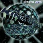 Mix The Vibe/Kaoz On King Street