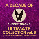 A Decade Of Cheeky: Ultimate Collection Vol 8