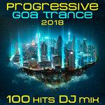 Progressive Goa Trance 2018 - 100 Hits DJ Mix