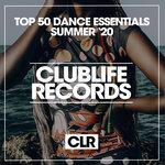 Top 50 Dance Essentials Summer '20