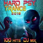 Hard Psy Trance 100 Hits DJ Mix