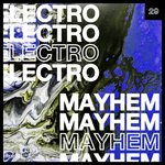Electro Mayhem Vol 29
