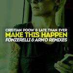 Make This Happen (Fonzerelli & ARN'O Remixes)