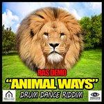 Animal Ways (Drum Dance Riddim)