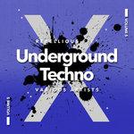 Underground Techno Vol 5