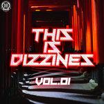 This Is Dizzines Vol 01