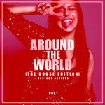 Around The World Vol 1 (The House Edition)