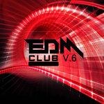 EDM Club Vol 6