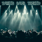 Taking Back Techno