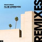 I'll Be Loving You (Remixes)