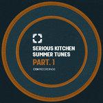 Serious Kitchen Summer Tunes Pt 1