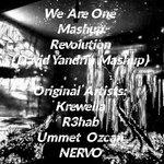 We Are One Mashup Revolution (David Yandrin Mashup)