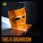 This Is Drumroom (unmixed tracks)