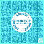 Stanley (Here I Am) (Remixes)