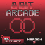 The Ultimate Maroon 5 (8-Bit Computer Game Version)