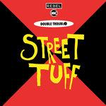 Street Tuff