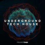 Underground Tech House (Sample Pack WAV)
