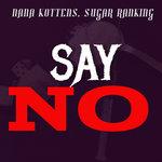 Say No (Explicit)