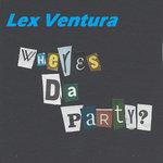 Wheres Da Party?