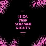 Ibiza Deep Summer Nights Vol 2