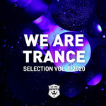 We Are Trance Selection Vol 1/2020
