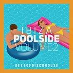 Ibiza Poolside Vol 2
