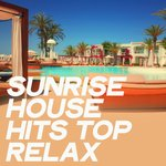 Sunrise House Hits Top Relax