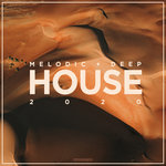 Melodic & Deep House 2020