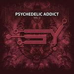 Psychedelic Addict Vol 2