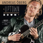 Uptown Down/The Best Of Andreas Oberg On Resonance