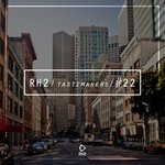 Rh2 Tastemakers #22