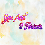 You And I Forever